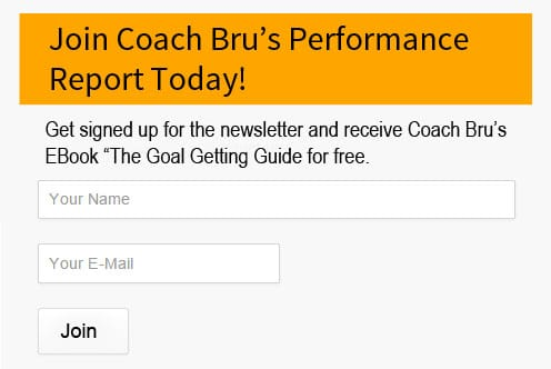 Coach Bru's Performance Report Newsletter Sign up