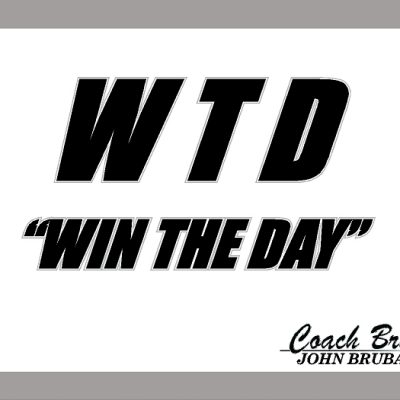 WIN THE DAY SIGN